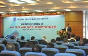 Văn hóa doanh nghiệp: Giá trị cốt lõi, nền tảng giúp Petrovietnam vượt khủng hoảng